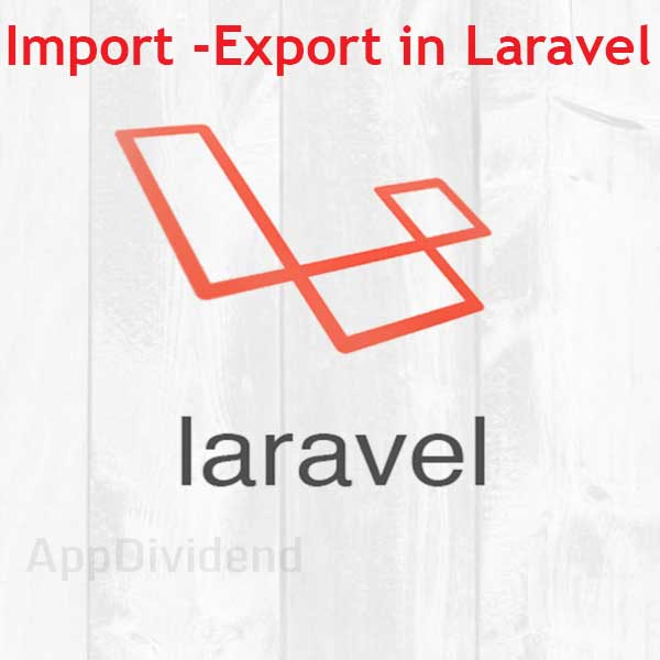 Import & Export Data in CSV in Laravel 5
