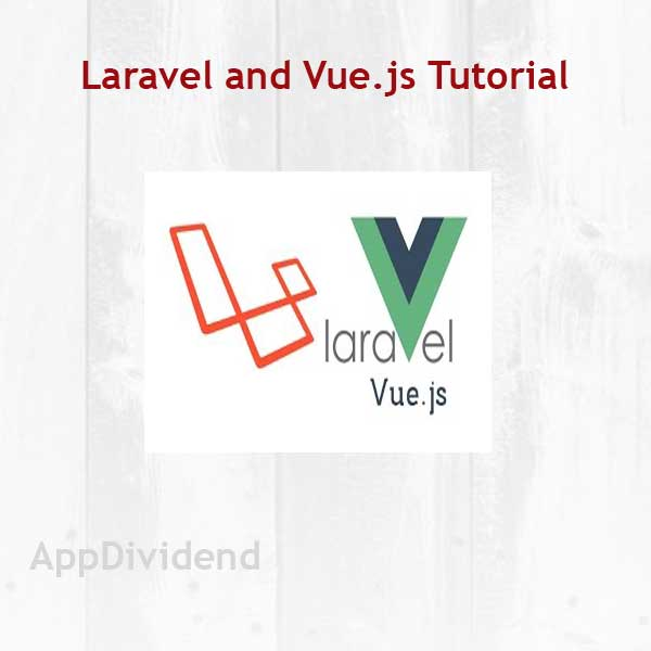 Laravel 5 VueJS Tutorial