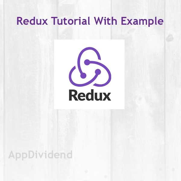 Redux Tutorial With Example From Scratch