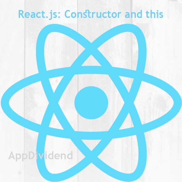 ReactJS Constructor Tutorial Example