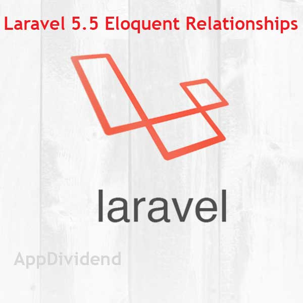 Laravel Eloquent Relationships Tutorial Example From Scratch