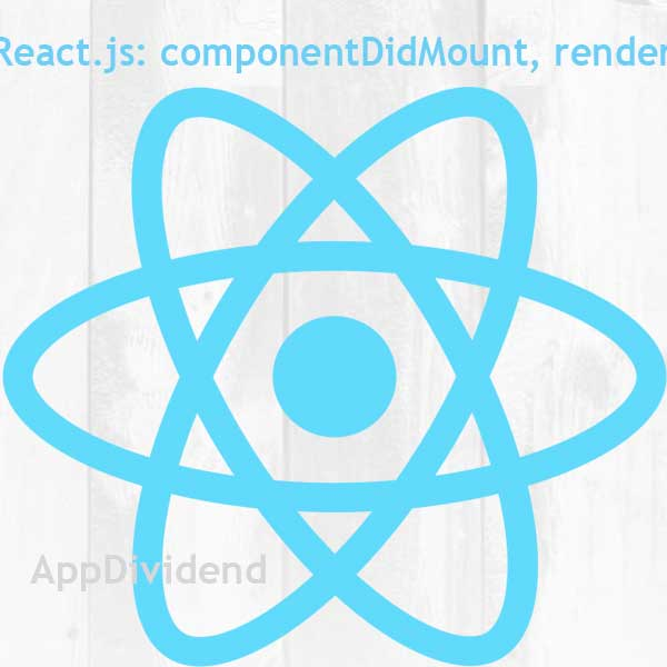 React Lifecycle Methods: render and componentDidMount Methods