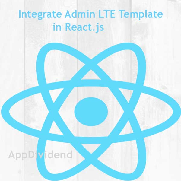 Integrate Admin Template in ReactJS Complete Tutorial