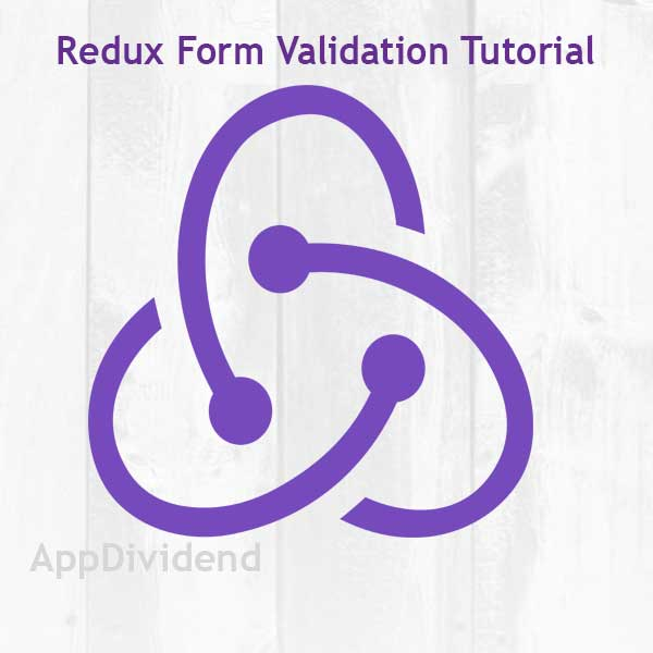 Redux Form Validation Tutorial Example From Scratch