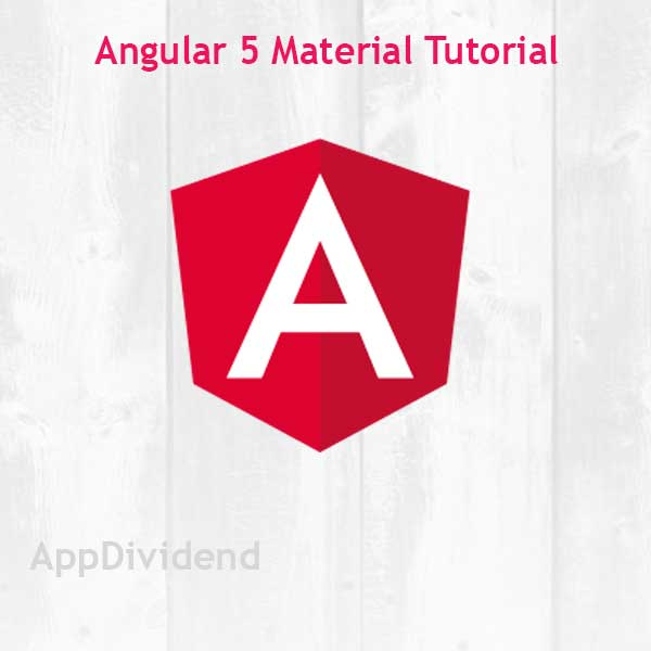 Angular 5 Material Tutorial With Example From Scratch