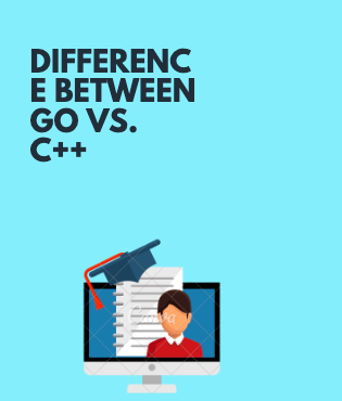 Difference Between Go Vs. C++