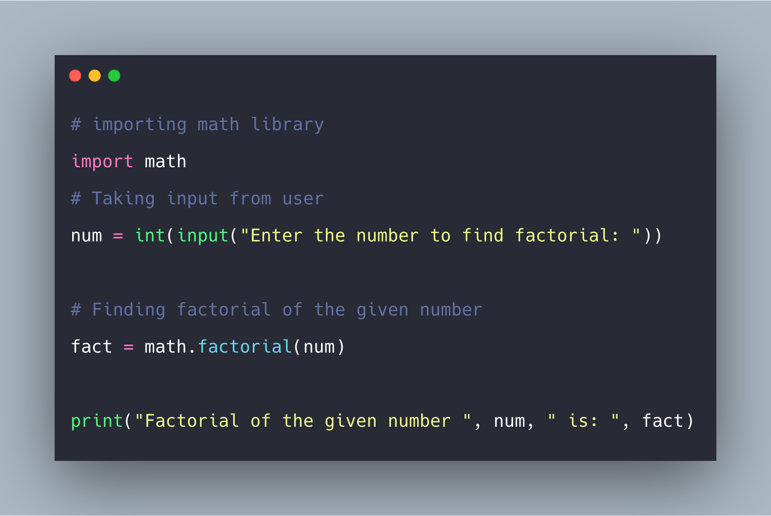 Python factorial() Example | How To Find Factorial In Python