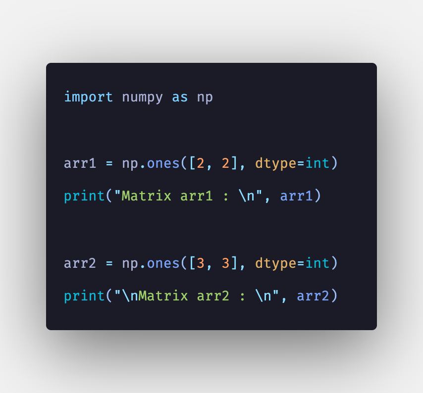 Python NumPy ones() Function Example