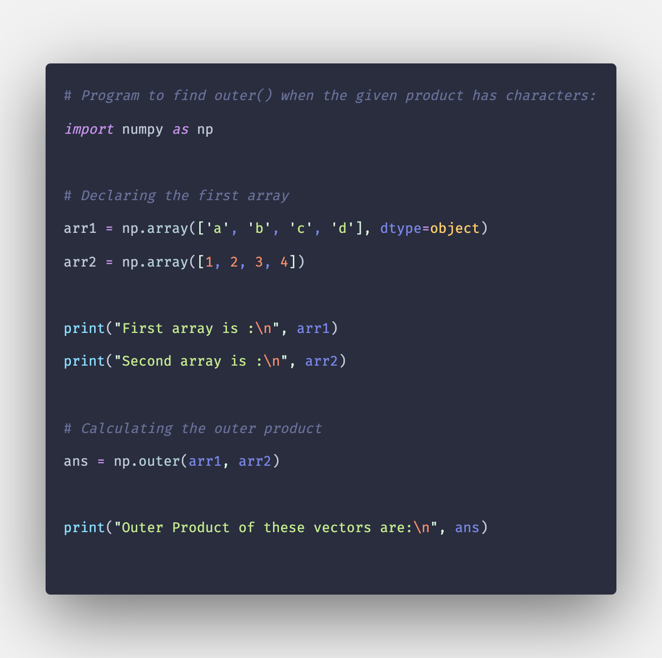 Numpy outer: How to Calculate Product of Vectors in Python